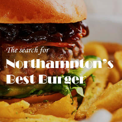 The search for Northampton's Best Burger