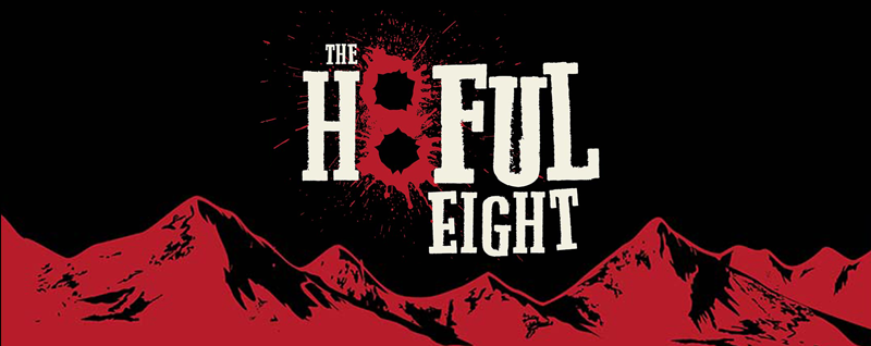 Quinton Tarantino's The Hateful Eight