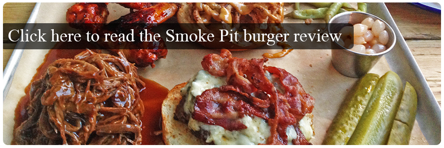 The Smoke Pit Burger Review