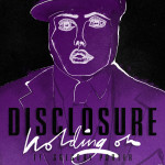Disclosure Holding On Featured